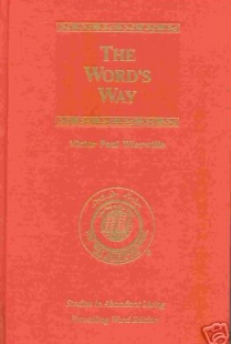 The Word's Way (Studies in Abundant Living, Volume III)