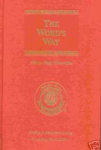 The Word's Way (Studies in Abundant Living, Volume III)