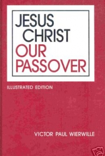 Jesus Christ Our Passover