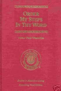 Order My Steps in Thy Word (Studies in Abundant Living, Volume V)