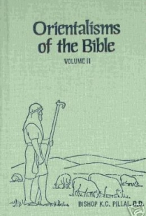 Orientalisms of the Bible, Volume II - Proverbs, Chapters 1 through 16