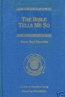 The Bible Tells Me So (Studies in Abundant Living, Volume I)