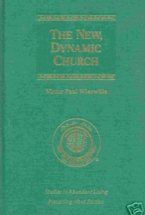 The New, Dynamic Church (Studies in Abundant Living,  Volume II)
