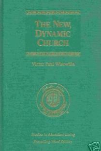 The New, Dynamic Church (Studies in Abundant Living,  Volume II)