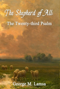 The Shepherd of All: The Twenty-third Psalm