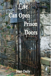 Love Can Open Prison Doors