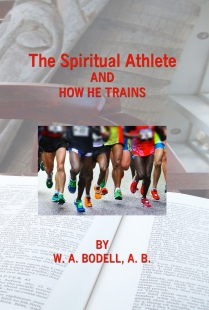 The Spiritual Athlete and How He Trains