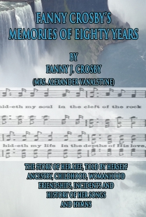 Fanny Crosby's Memories of Eighty Years