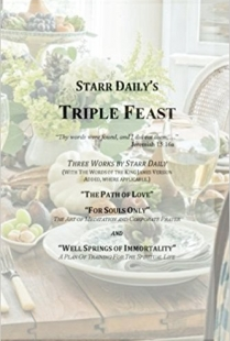 Starr Daily's Triple Feast