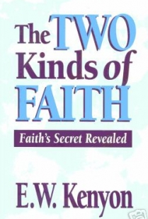 Two Kinds of Faith